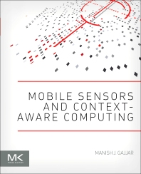 Cover image for Mobile Sensors and Context-Aware Computing