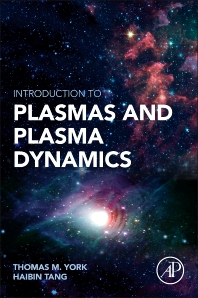 Cover image for Introduction to Plasmas and Plasma Dynamics