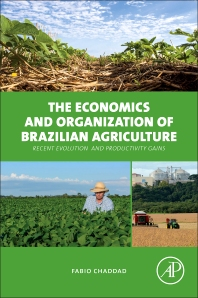 Cover image for The Economics and Organization of Brazilian Agriculture