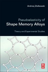 Cover image for Pseudoelasticity of Shape Memory Alloys