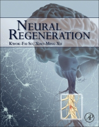 Neural Regeneration - 1st Edition - ISBN: 9780128017326, 9780128018347