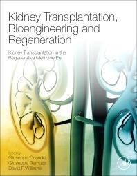 Book cover image for Kidney Transplantation, Bioengineering and Regeneration