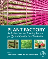 Plant Factory - 1st Edition - ISBN: 9780128017753, 9780128018484