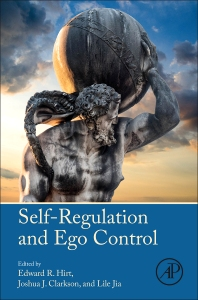 Self-Regulation and Ego Control - 1st Edition - ISBN: 9780128018507, 9780128018781