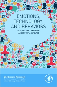 Emotions, Technology, and Behaviors - 1st Edition - ISBN: 9780128018736, 9780081007020