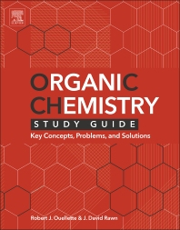 Organic Chemistry Study Guide - 1st Edition - ISBN: 9780128018897, 9780128018644