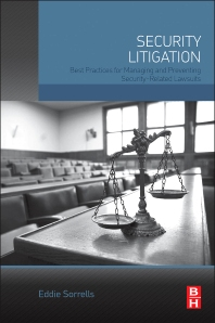 Security Litigation - 1st Edition - ISBN: 9780128019245, 9780128019375