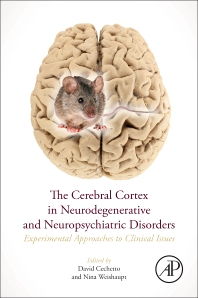 Cover image for The Cerebral Cortex in Neurodegenerative and Neuropsychiatric Disorders