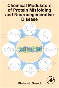 Cover image for Chemical Modulators of Protein Misfolding and Neurodegenerative Disease