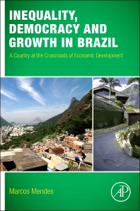 Cover image for Inequality, Democracy, and Growth in Brazil