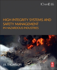Cover image for High Integrity Systems and Safety Management in Hazardous Industries
