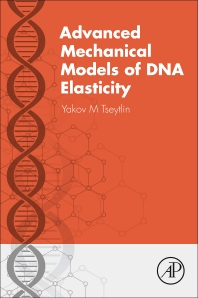 Cover image for Advanced Mechanical Models of DNA Elasticity