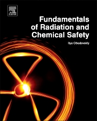 Cover image for Fundamentals of Radiation and Chemical Safety