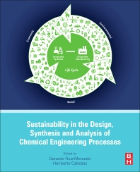 Cover image for Sustainability in the Design, Synthesis and Analysis of Chemical Engineering Processes