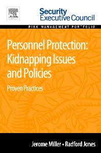 Personnel Protection: Kidnapping Issues and Policies - 1st Edition - ISBN: 9780128020784, 9780128009291