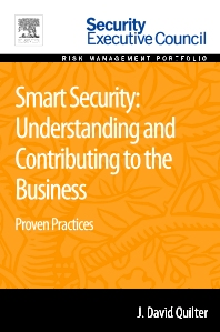 Smart Security: Understanding and Contributing to the Business - 1st Edition - ISBN: 9780128020791, 9780128009222