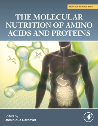 Cover image for The Molecular Nutrition of Amino Acids and Proteins
