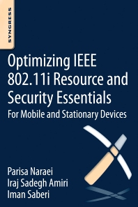 Cover image for Optimizing IEEE 802.11i Resource and Security Essentials