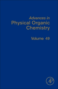 Advances in Physical Organic Chemistry - 1st Edition - ISBN: 9780128022283, 9780128024294