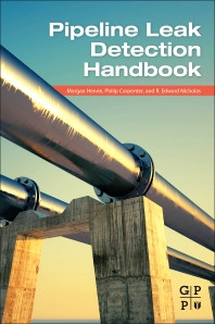Pipeline Leak Detection Handbook - 1st Edition - ISBN: 9780128022405, 9780128025673
