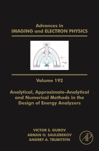 Cover image for Analytical, Approximate-Analytical and Numerical Methods in the Design of Energy Analyzers
