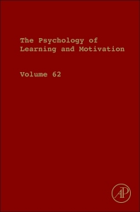 Psychology of Learning and Motivation - 1st Edition - ISBN: 9780128022733, 9780128024713