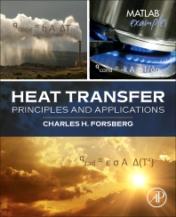 Cover image for Heat Transfer Principles and Applications