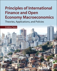 Principles of International Finance and Open Economy Macroeconomics - 1st Edition - ISBN: 9780128022979, 9780128025383
