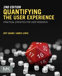 Quantifying the User Experience - 2nd Edition - ISBN: 9780128023082, 9780128025482