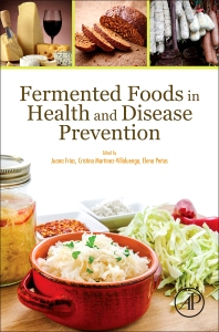 Cover image for Fermented Foods in Health and Disease Prevention