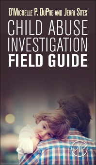 Cover image for Child Abuse Investigation Field Guide