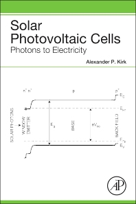 Solar Photovoltaic Cells - 1st Edition - ISBN: 9780128023297, 9780128026038