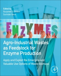 Cover image for Agro-Industrial Wastes as Feedstock for Enzyme Production