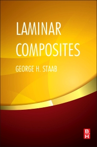 Laminar Composites, 2nd Edition,George Staab,ISBN9780128024003