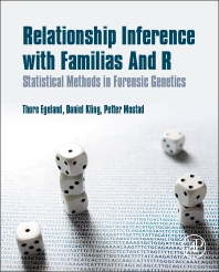 Relationship Inference with Familias and R - 1st Edition - ISBN: 9780128024027, 9780128026267
