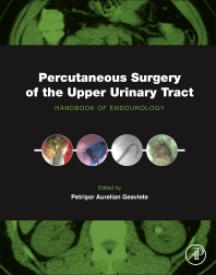 Percutaneous Surgery of the Upper Urinary Tract - 1st Edition - ISBN: 9780128024041, 9780128026632