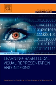 Cover image for Learning-Based Local Visual Representation and Indexing