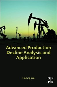Cover image for Advanced Production Decline Analysis and Application