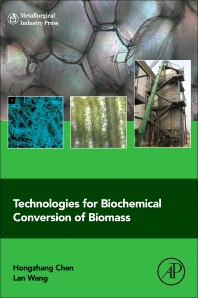 Cover image for Technologies for Biochemical Conversion of Biomass