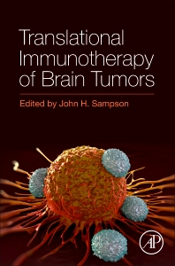 Translational Immunotherapy of Brain Tumors - 1st Edition - ISBN: 9780128024201, 9780128026250