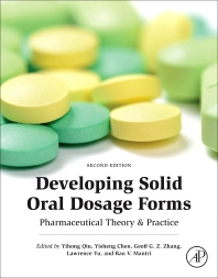 Developing Solid Oral Dosage Forms - 2nd Edition - ISBN: 9780128024478, 9780128026373
