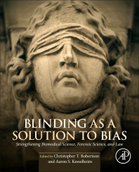 Blinding as a Solution to Bias - 1st Edition - ISBN: 9780128024607, 9780128026335