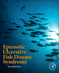 Epizootic Ulcerative Fish Disease Syndrome - 1st Edition - ISBN: 9780128025048, 9780128026427
