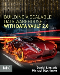 Cover image for Building a Scalable Data Warehouse with Data Vault 2.0