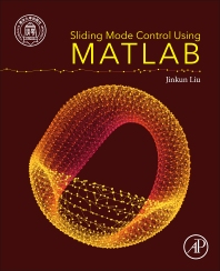Sliding Mode Control Using MATLAB - 1st Edition - ISBN: 9780128025758, 9780128026700