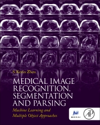 Cover image for Medical Image Recognition, Segmentation and Parsing