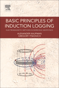Cover image for Basic Principles of Induction Logging