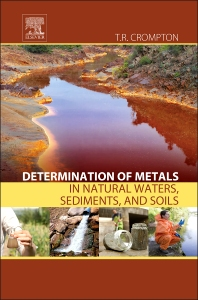 Cover image for Determination of Metals in Natural Waters, Sediments, and Soils