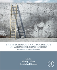 Cover image for The Psychology and Sociology of Wrongful Convictions: