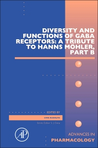 Diversity and Functions of GABA Receptors: A Tribute to Hanns Möhler, Part B - 1st Edition - ISBN: 9780128026588, 9780128026915